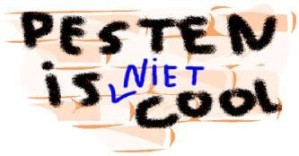 Pesten is niet cool